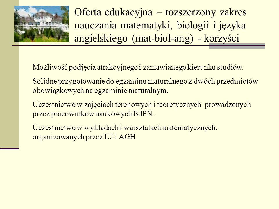 Oferta edukacyjna – rozszerzony zakres nauczania matematyki, biologii i języka angielskiego (mat-biol-ang) - korzyści