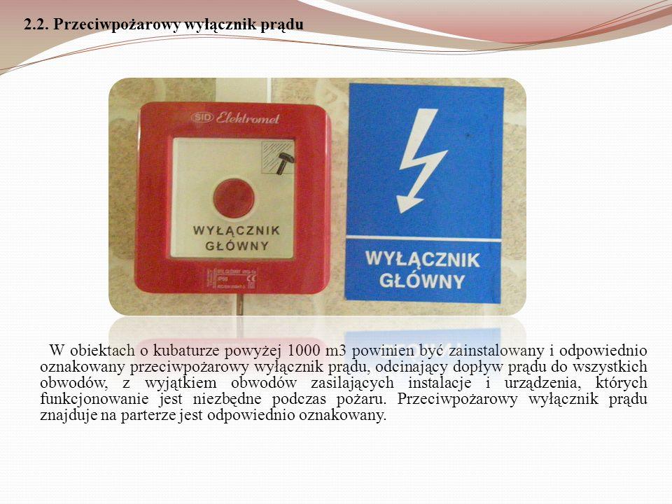 2.2. Przeciwpożarowy wyłącznik prądu