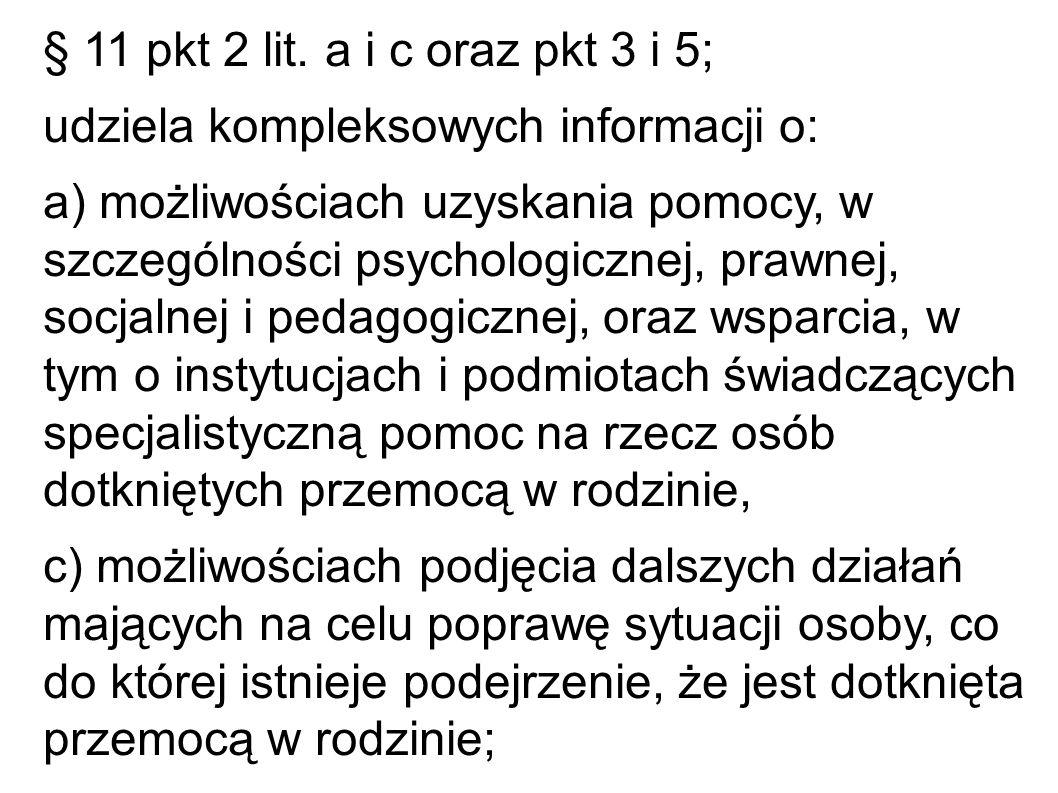 § 11 pkt 2 lit. a i c oraz pkt 3 i 5; udziela kompleksowych informacji o: