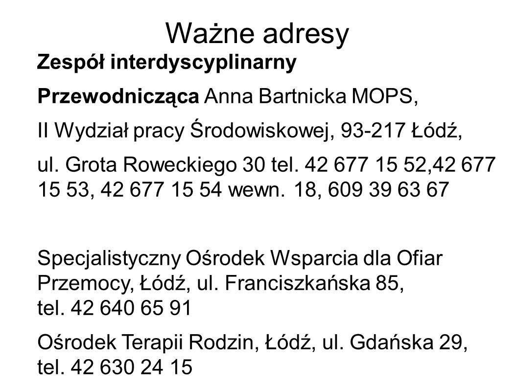 Ważne adresy Zespół interdyscyplinarny