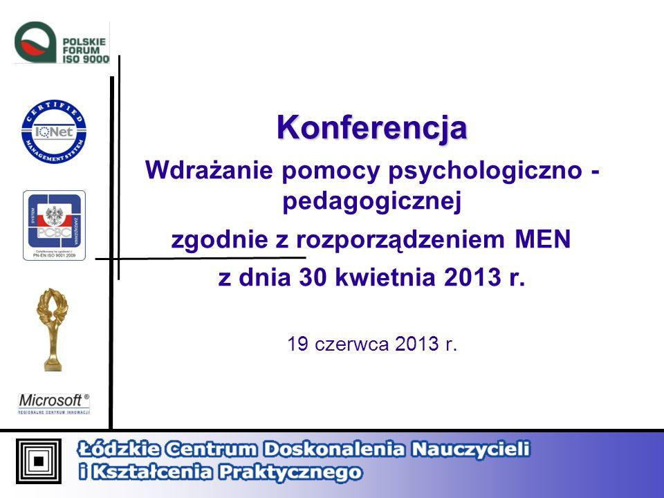 Konferencja Wdrażanie pomocy psychologiczno - pedagogicznej