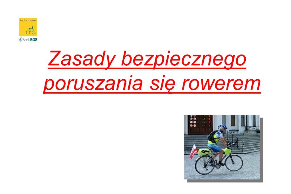 Zasady bezpiecznego poruszania się rowerem