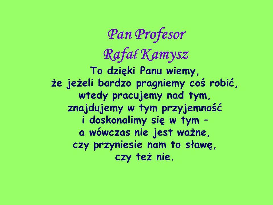 Pan Profesor Rafał Kamysz
