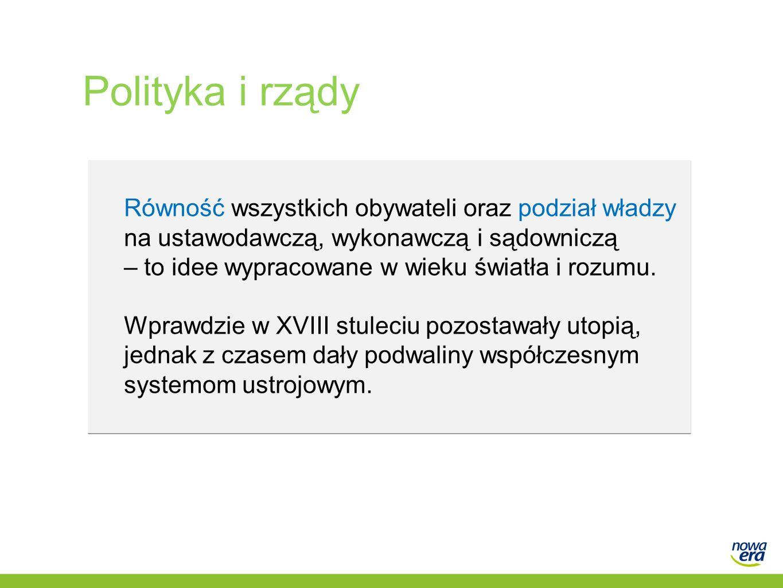 Polityka i rządy Równość wszystkich obywateli oraz podział władzy