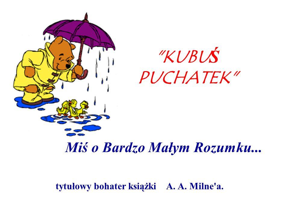 http://slideplayer.pl/slide/432352/1/images/1/Miś+o+Bardzo+Małym+Rozumku...+tytułowy+bohater+książki+A.+A.+Milne+a..jpg