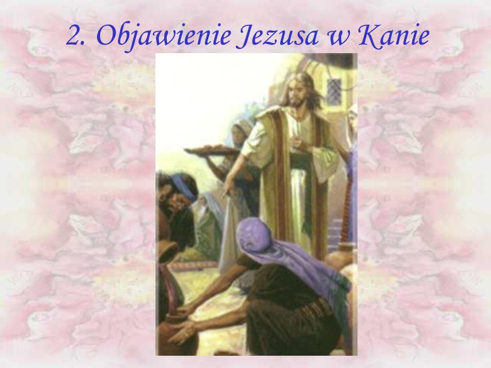 2. Objawienie Jezusa w Kanie