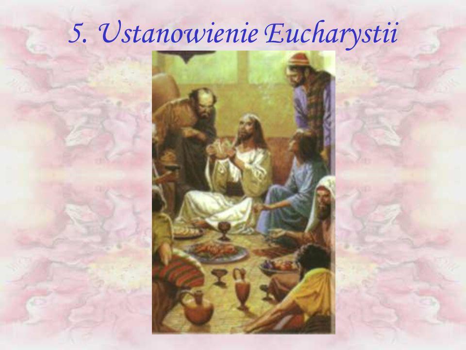 5. Ustanowienie Eucharystii