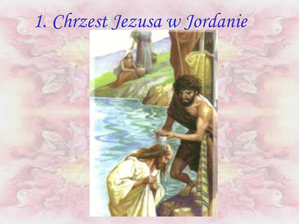 1. Chrzest Jezusa w Jordanie