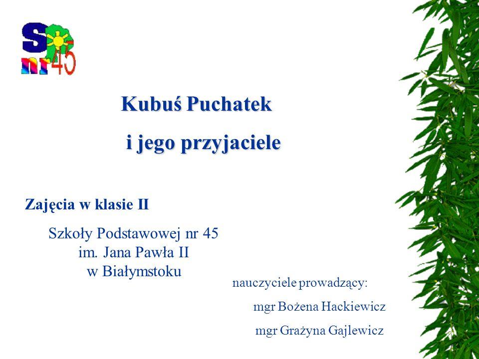 Szkoły Podstawowej nr 45 im. Jana Pawła II w Białymstoku
