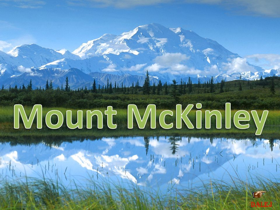 Mount McKinley DALEJ