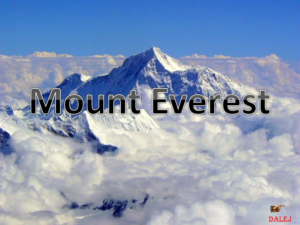 Mount Everest DALEJ