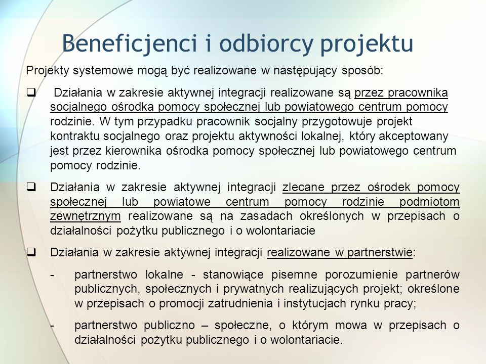 Beneficjenci i odbiorcy projektu