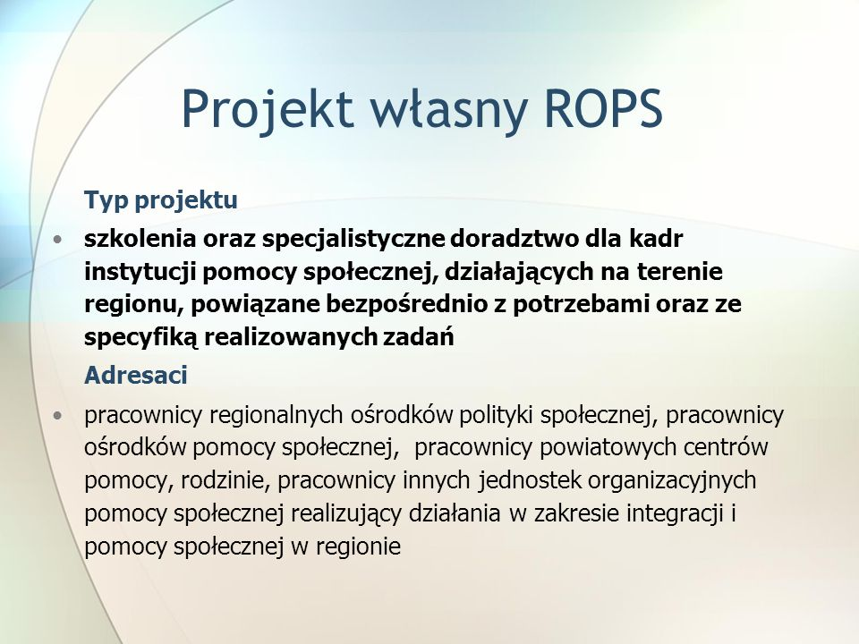 Projekt własny ROPSTyp projektu.
