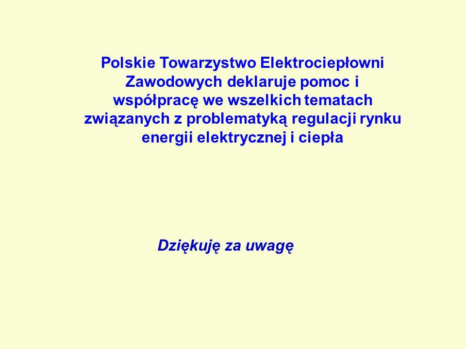 Polskie Towarzystwo Elektrociepłowni Zawodowych deklaruje pomoc i współpracę we wszelkich tematach związanych z problematyką regulacji rynku energii elektrycznej i ciepła