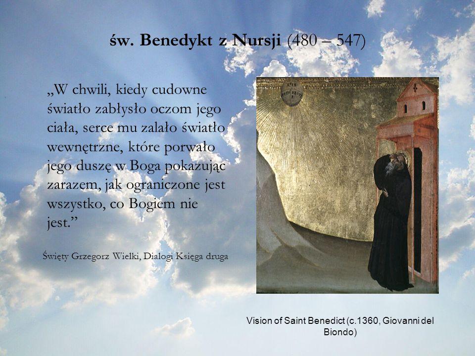 św. Benedykt z Nursji (480 – 547)