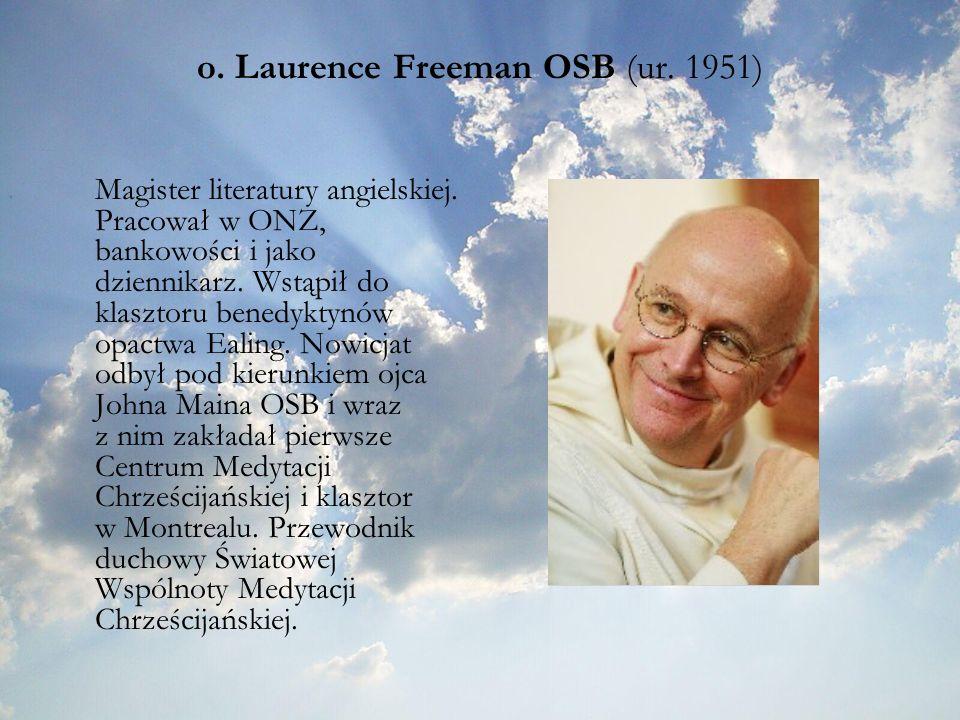 o. Laurence Freeman OSB (ur. 1951)