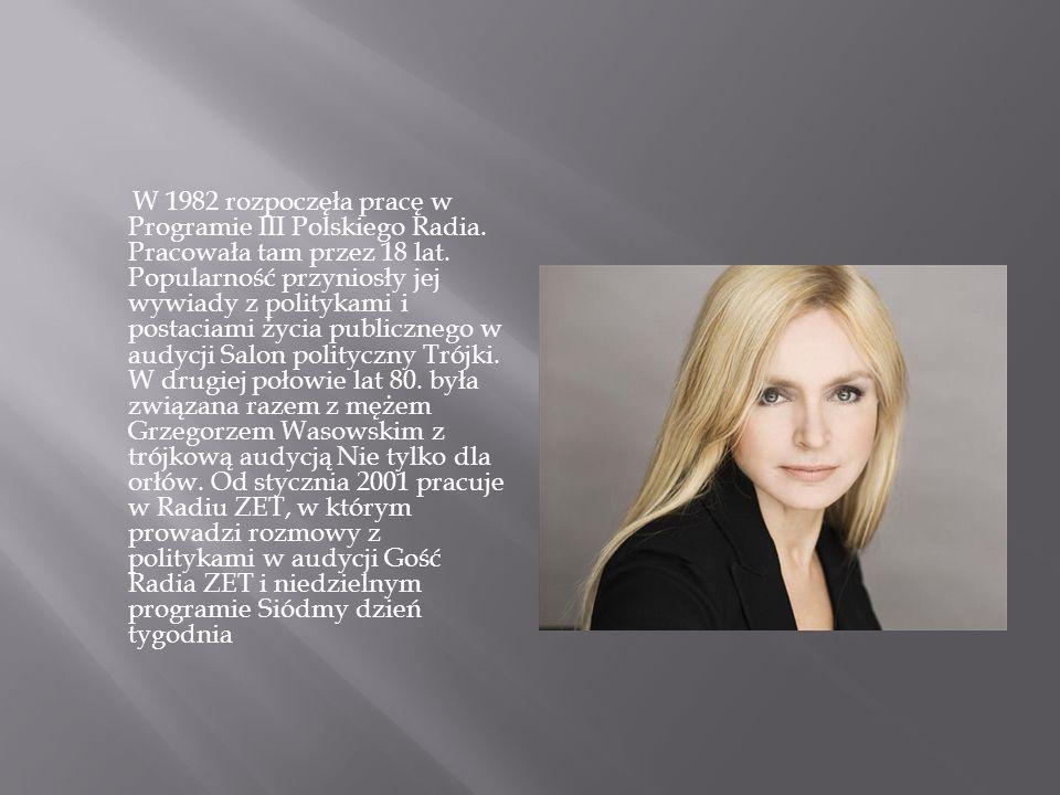 W 1982 rozpoczęła pracę w Programie III Polskiego Radia