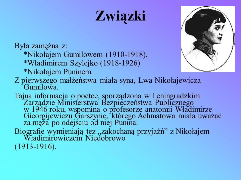 Związki Była zamężna z: *Nikołajem Gumilowem (1910-1918),