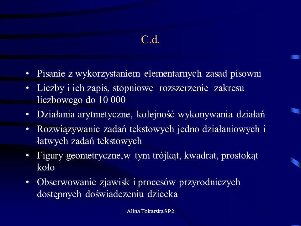 C.d. Pisanie z wykorzystaniem elementarnych zasad pisowni