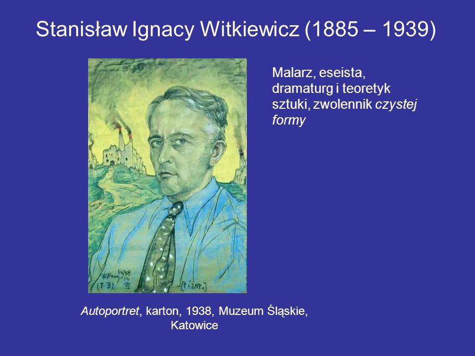 Stanisław Ignacy Witkiewicz (1885 – 1939)