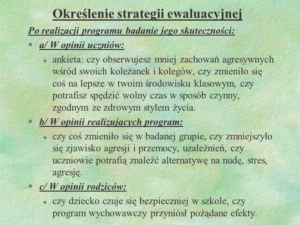 Określenie strategii ewaluacyjnej