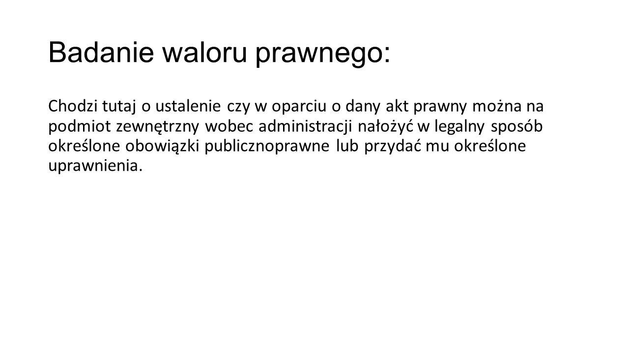 Badanie waloru prawnego: