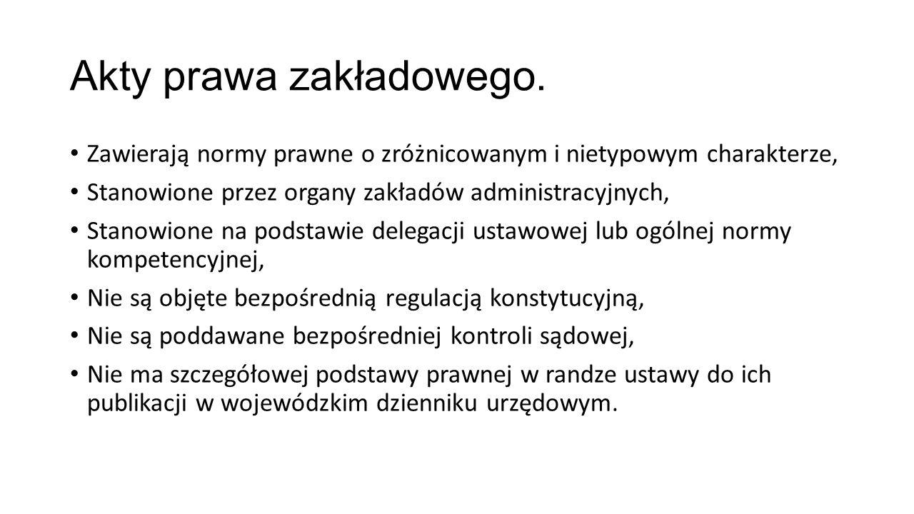 Akty prawa zakładowego.