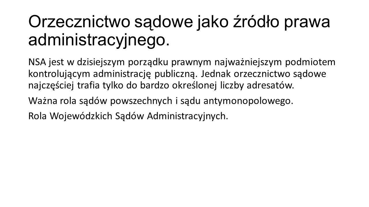 Orzecznictwo sądowe jako źródło prawa administracyjnego.