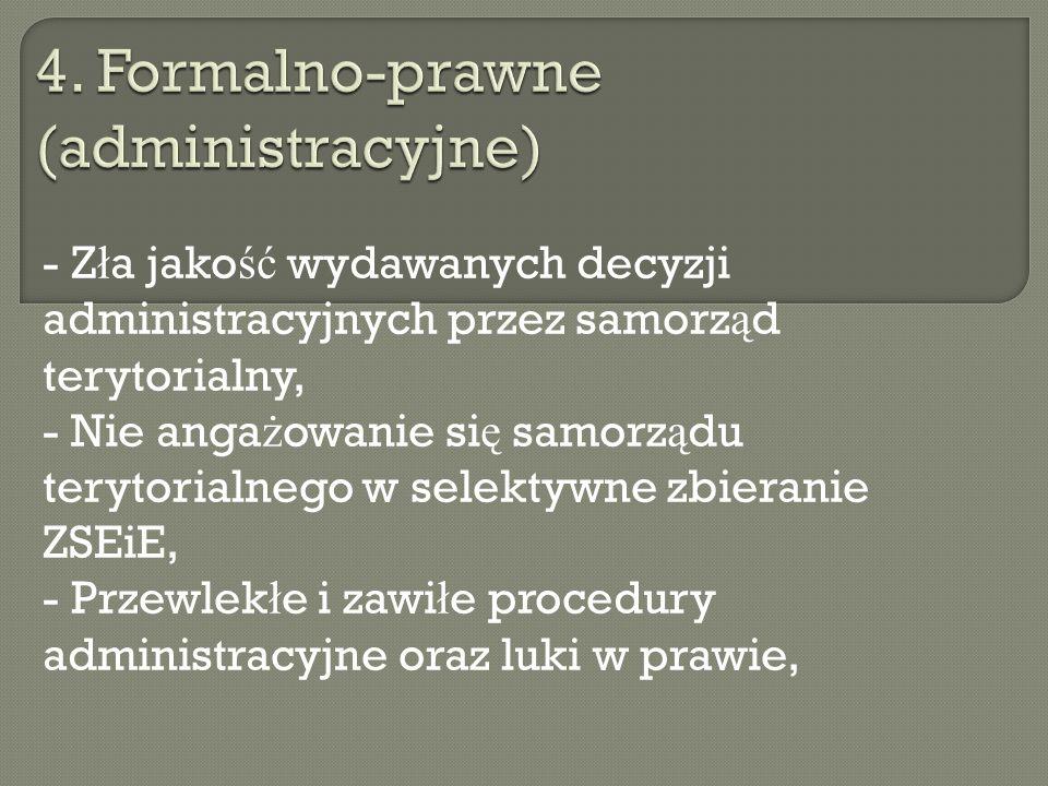 4. Formalno-prawne (administracyjne)