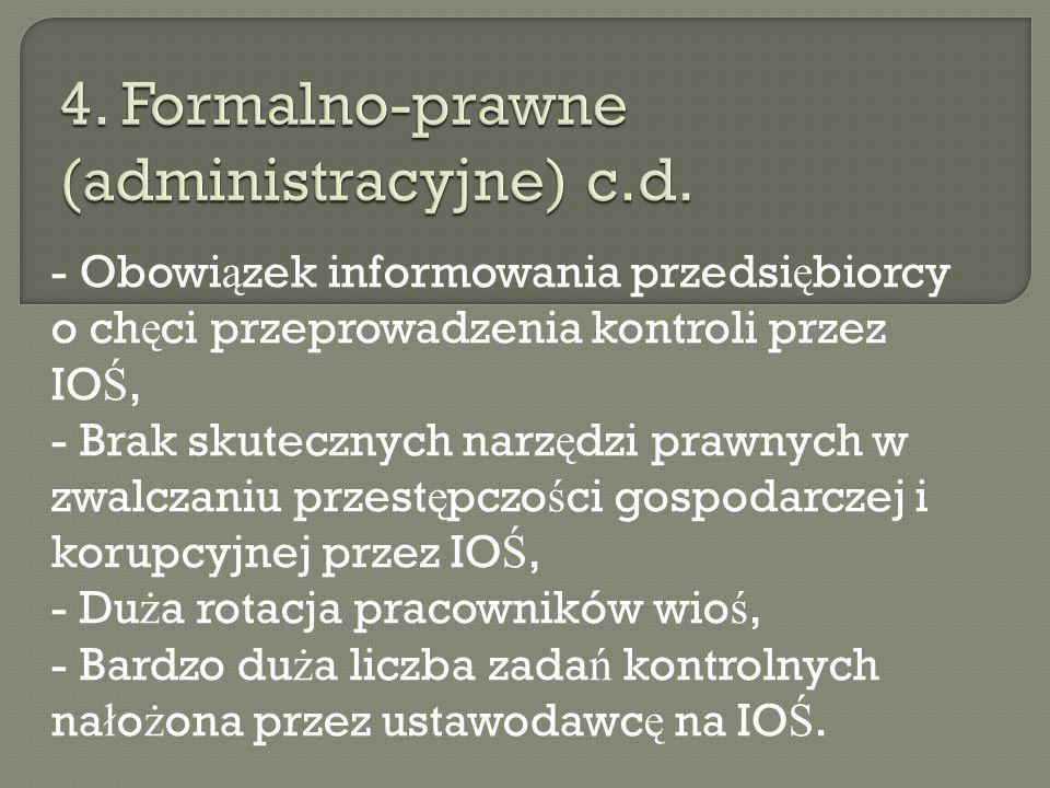 4. Formalno-prawne (administracyjne) c.d.