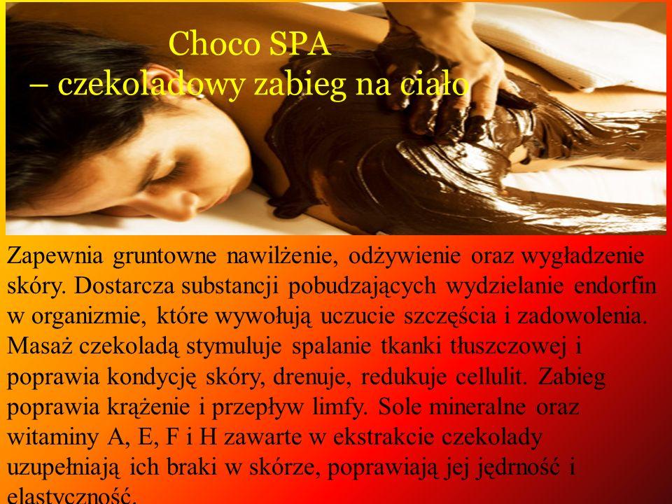 Choco SPA – czekoladowy zabieg na ciało