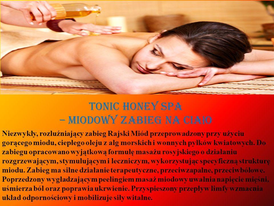 Tonic Honey SPA – miodowy zabieg na ciało