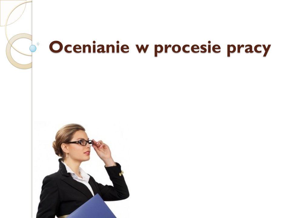 Ocenianie w procesie pracy