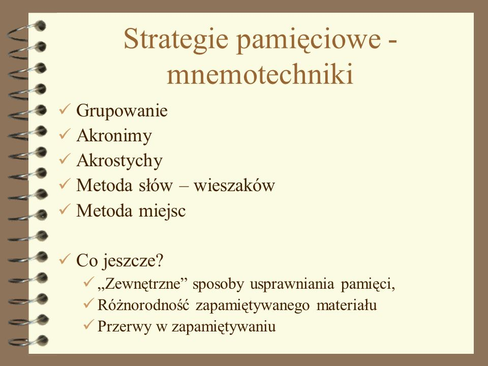 Strategie pamięciowe - mnemotechniki
