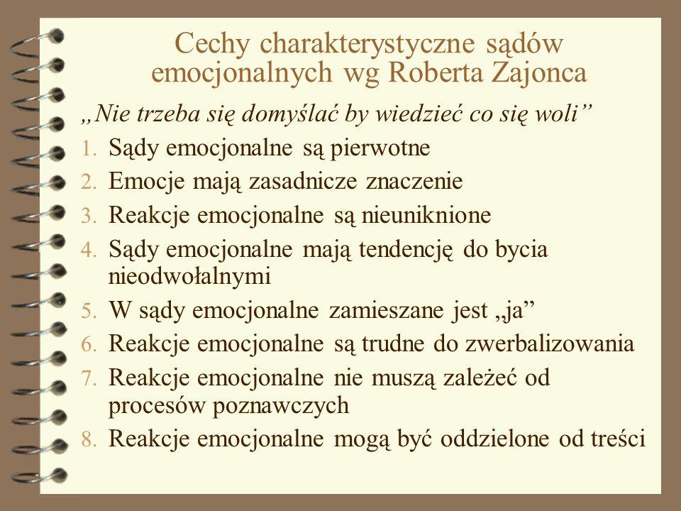 Cechy charakterystyczne sądów emocjonalnych wg Roberta Zajonca