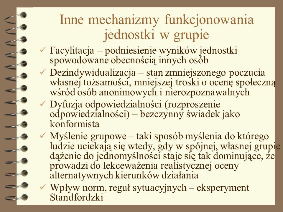 Inne mechanizmy funkcjonowania jednostki w grupie