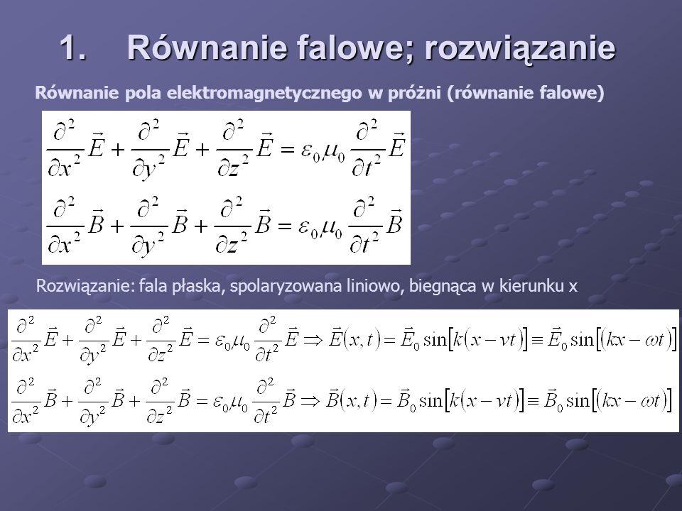 1. Równanie falowe; rozwiązanie