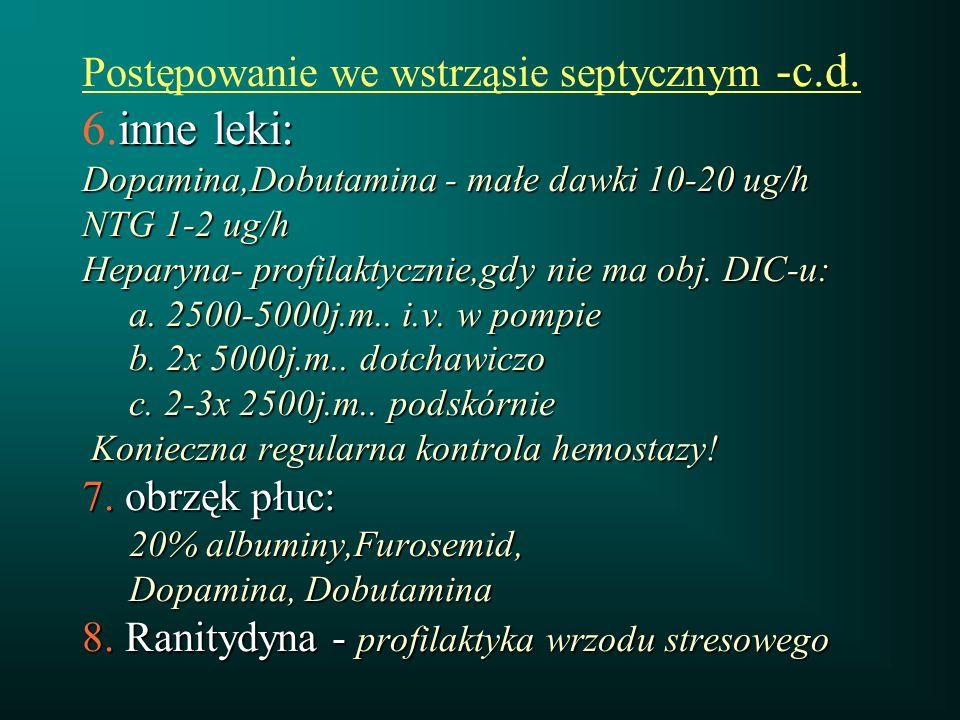 Postępowanie we wstrząsie septycznym -c. d. 6