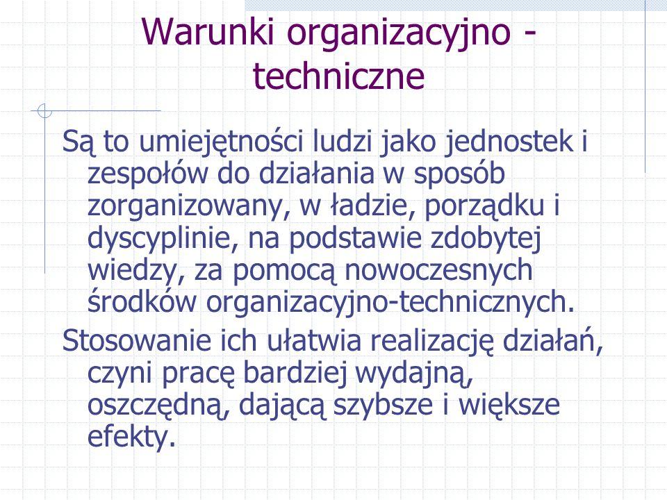 Warunki organizacyjno - techniczne
