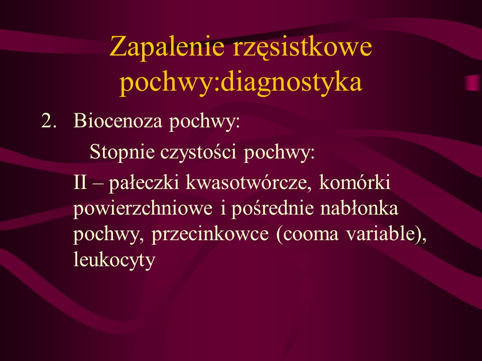 Zapalenie rzęsistkowe pochwy:diagnostyka