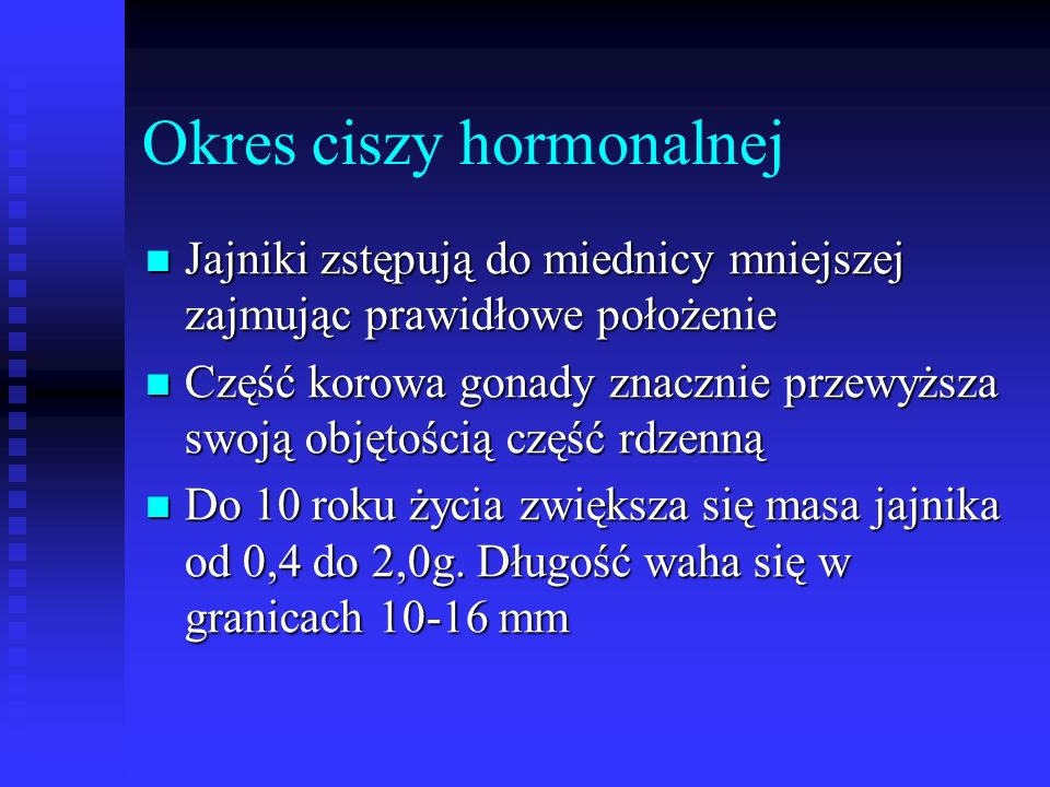 Okres ciszy hormonalnej