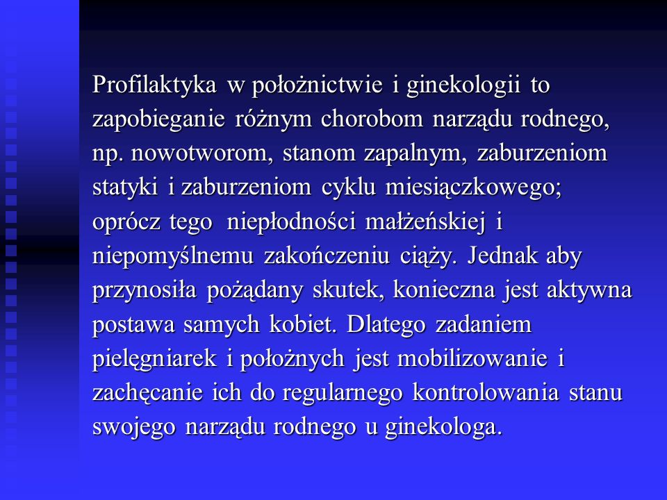 Profilaktyka w położnictwie i ginekologii to