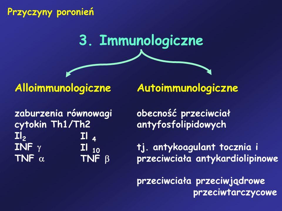 3. Immunologiczne Alloimmunologiczne Autoimmunologiczne