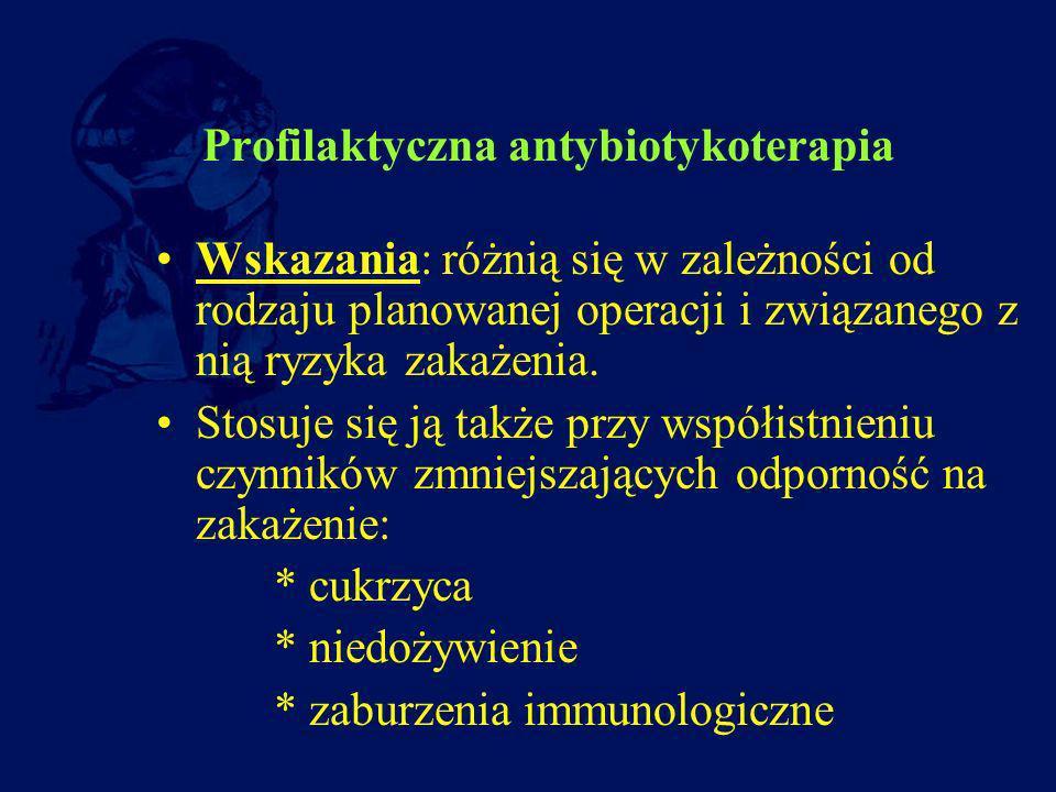 Profilaktyczna antybiotykoterapia
