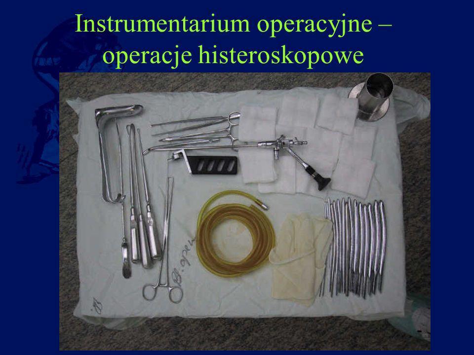 Instrumentarium operacyjne – operacje histeroskopowe