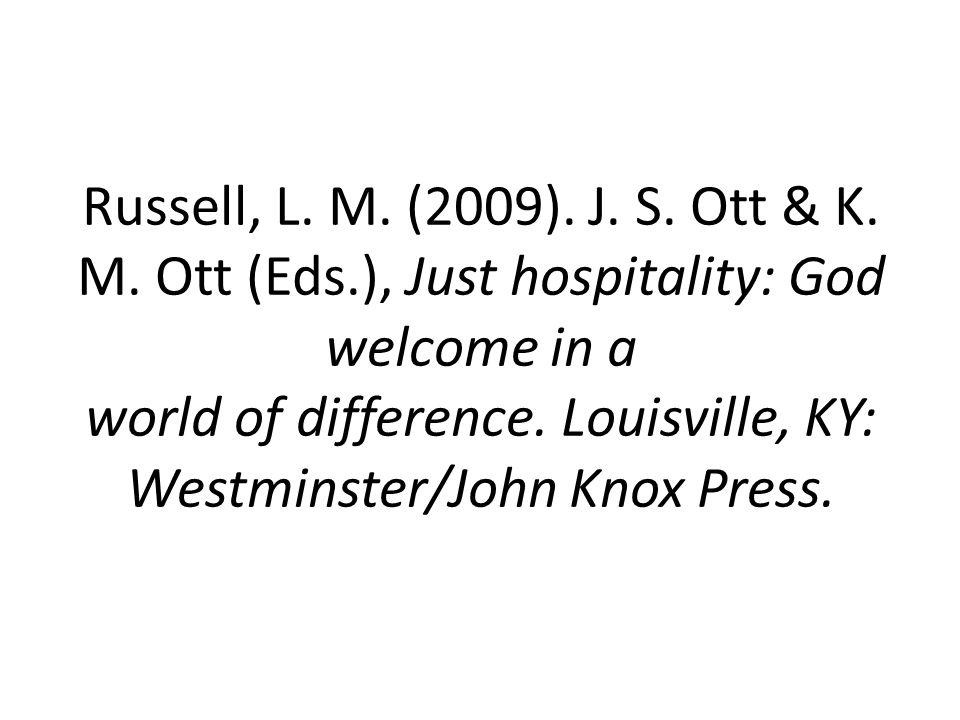 Russell, L. M. (2009). J. S. Ott & K. M. Ott (Eds