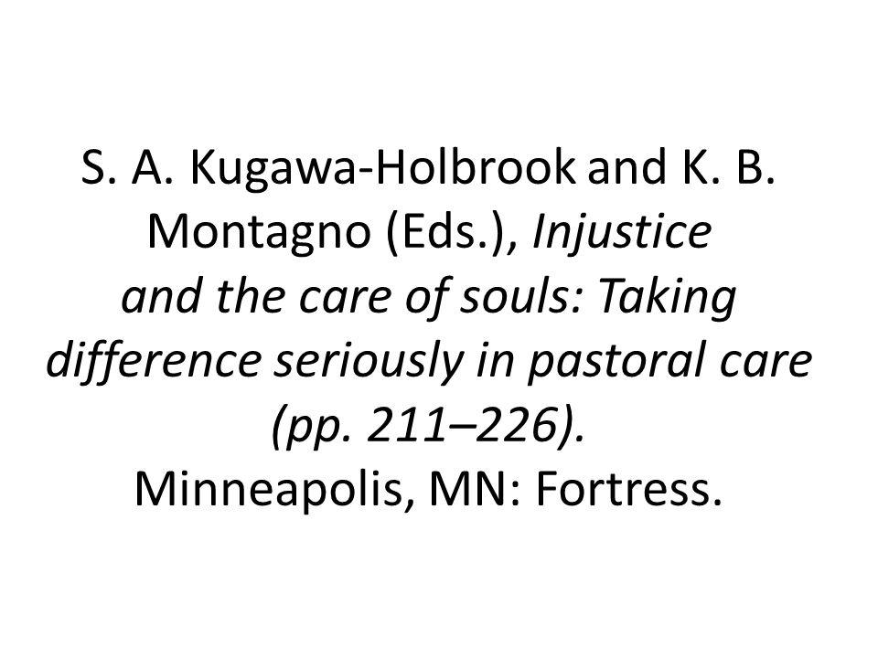 S. A. Kugawa-Holbrook and K. B. Montagno (Eds