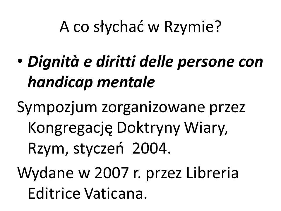 A co słychać w Rzymie Dignità e diritti delle persone con handicap mentale.