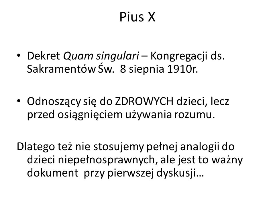 Pius X Dekret Quam singulari – Kongregacji ds. Sakramentów Św. 8 siepnia 1910r.