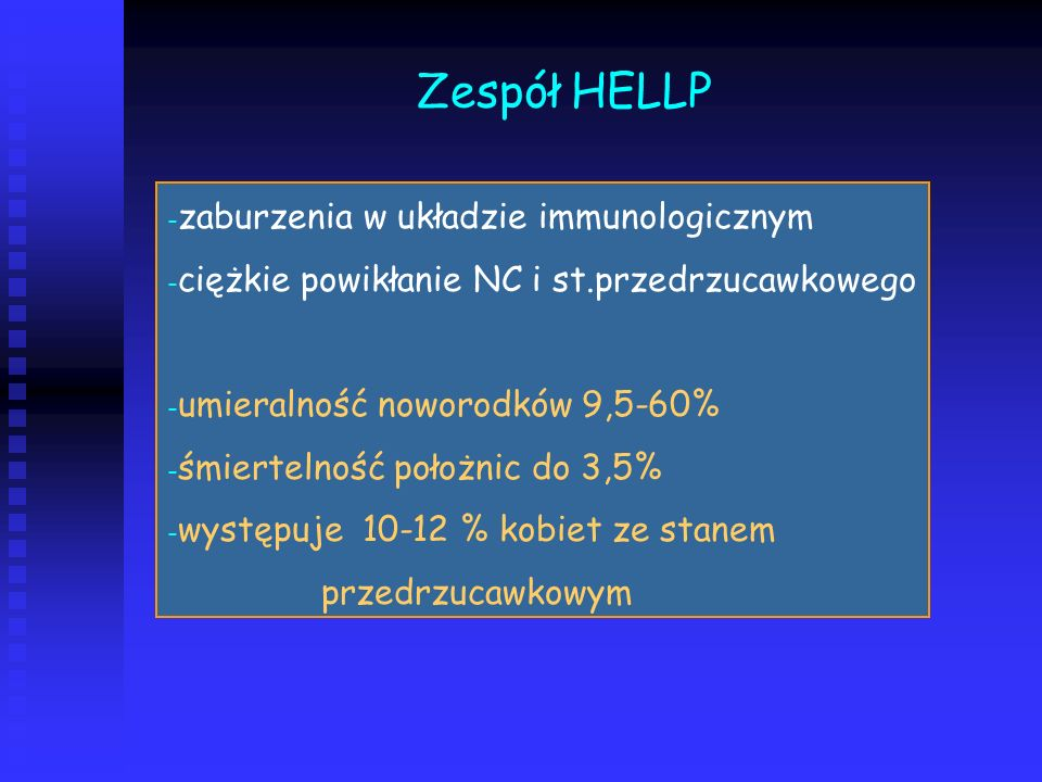 Zespół HELLP zaburzenia w układzie immunologicznym